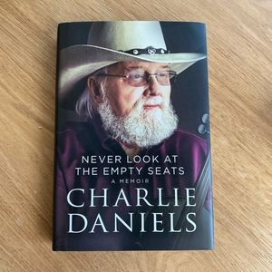 Charlie Daniels Never Loom At The Empty Seats Book